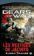 Gears of War, tome 2 : Les Vestiges de Jacinto