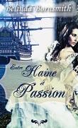 Entre Haine et Passion