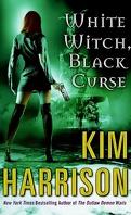 Rachel Morgan, Tome 7 : White Witch, Black Curse