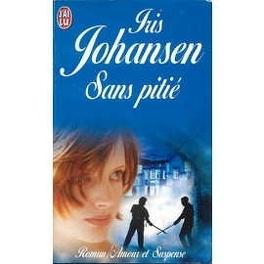 Sans pitié de Iris Johansen Sans-pitie-146733-264-432