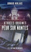Atroces origines : peur sur Nantes