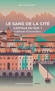 Capitale du sud, Tome 1 : Le Sang de la cité