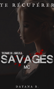 Savages MC, Tome 2 : Skull