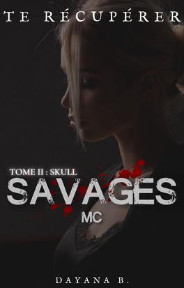 Couverture du livre : Savages MC, Tome 2 : Skull