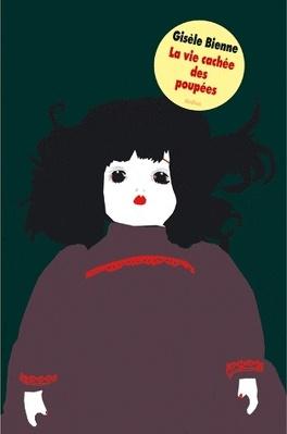 Couverture du livre : La vie cachée des poupées