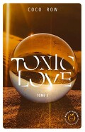Toxic Love, Tome 3