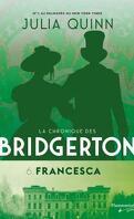 La Chronique des Bridgerton, Tome 6 : Francesca