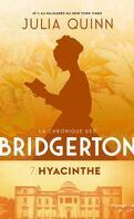 La Chronique des Bridgerton, Tome 7 : Hyacinthe