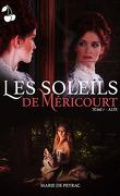 Les Soleils de Méricourt, Tome 1 : Alix