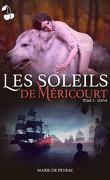 Les Soleils de Méricourt, Tome 2 : Louve