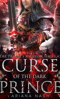 The Prince's Assassin, Tome 3 : Curse of the Dark Prince