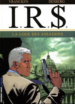 Couverture du livre : I.R.$., Tome 10 : La loge des assassins