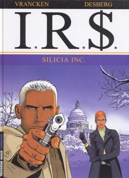 Couverture du livre : I.R.$., Tome 5 : Silicia Inc.