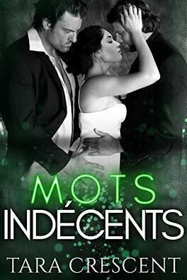 Couverture du livre : Indécence, Tome 4 : Mots indécents