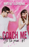 Si tu peux..., Tome 1 : Coach me