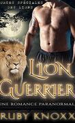 Forces spéciales des lions, Tome 3 : Lion guerrier