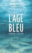 L'Âge Bleu