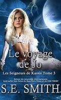 Les Seigneurs de Kassis, Tome 3 : Le Voyage de Jo