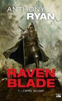 Raven Blade, Tome 1 : L'Appel du loup