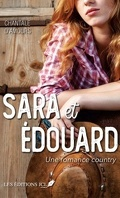 Sara et Édouard: Une romance country