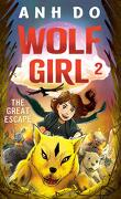 Wolf Girl, Tome 2 : The Great Escape