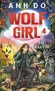 Wolf Girl, Tome 4 : The Traitor