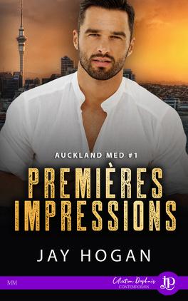 Couverture du livre : Auckland Med, Tome 1 : Premières Impressions