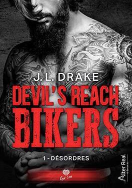 Couverture du livre : Devil's Reach Bikers, Tome 1 : Désordres