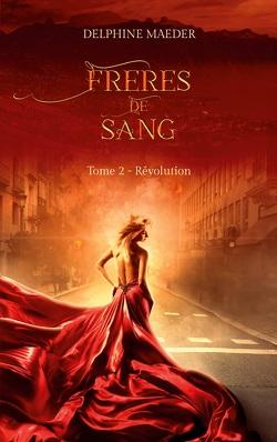 Couverture de Frères de Sang, tome 2 - Révolution