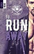 Black's Soldiers, Tome 1 : To run away