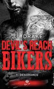 Devil's Reach Bikers, Tome 1 : Désordres