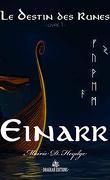 Le Destin des runes, Tome 1 : Einarr