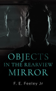 Les Mémoires du spectre, Tome 2 : Objects in the Rearview Mirror