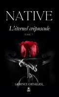 Native, Tome 7 : L'Éternel crépuscule