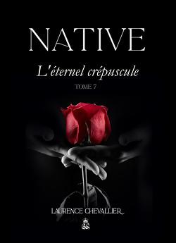 Couverture de Native, Tome 7 : L'Éternel crépuscule