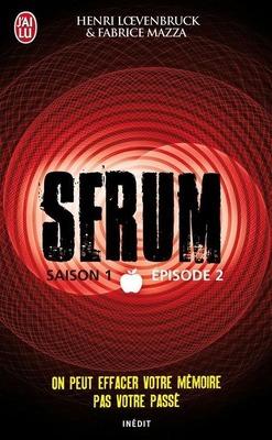 Couverture de Serum, Saison 1, Épisode 2