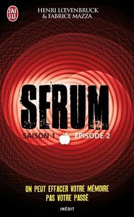 Couverture du livre : Serum, Saison 1, Épisode 2
