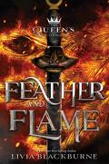 The Queen's Council, Tome 2 : Feather and Flame