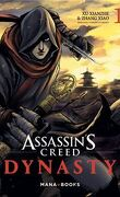 Assassin's Creed Dynasty tome 1