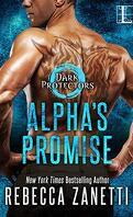 Dark Protectors, Tome 10 : Alpha's Promise