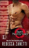 Dark Protectors, Tome 7 : Marked
