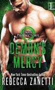 Dark Protectors, Tome 9 : Demon's Mercy