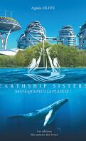 Earthship Sisters : sauve-qui-peut la planète