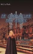 Le Crépuscule des Anges tome 1 - Les Masques Sombres