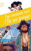 Une aventure vers l'Île au trésor