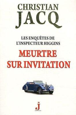 Couverture du livre : Les enquêtes de l'inspecteur Higgins, Tome 5 : Meurtre sur invitation