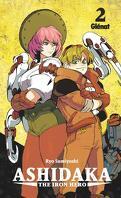 Ashidaka : The Iron Hero, Tome 2