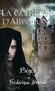 La guerrière d'Argalone, tome 2 : Un choix douloureux