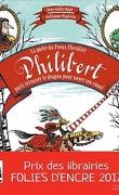 La quête du preux chevalier Philibert, parti terrasser un dragon pour noyer son ennui