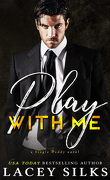 La Saga interdite, Tome 3 : Play with me